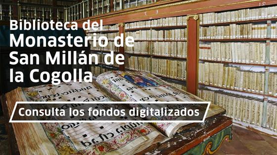 Fondos digitalizados Biblioteca San Millán de la Cogolla